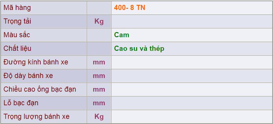 Thông số kỹ thuật cảu sản phẩm 400-8 Tn của công ty cổ phần Làng Rùa